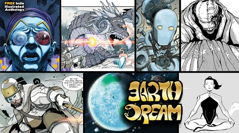 Earth Dream: FREE Indie Anthology from 7 Robots
