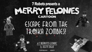Merry Felonies ep2: Cartoon by Suzy Dias
