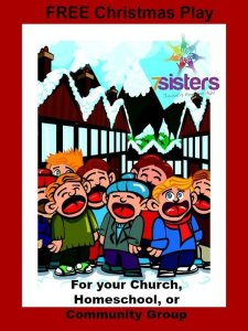 Free Christmas Play for Your Homeschool or Church Group 7SistersHomeschool.com