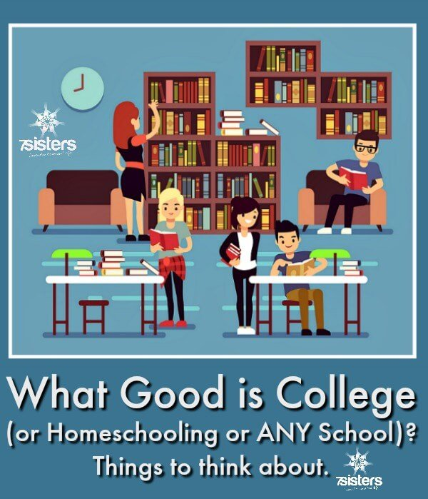 What Good is College (or Homeschooling or ANY School)?