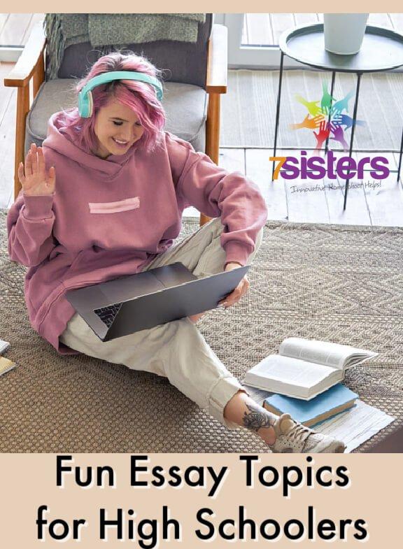 Homeschool Fun for High School pt 2 - Essay Topics