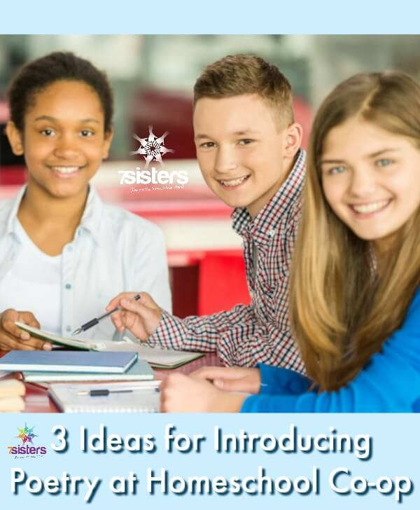 3 Ideas for Introducing Poetry at Homeschool Co-op. Get your teens' buy-in for learning poetry with a fun, non-intimidating first lesson in homeschool co-op. #HomeschoolHighSchool #HomeschoolCoOp #HomeschoolLanguageArts #PoetryCoOp