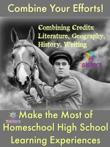 Combining Credits: Literature, Geography, History, Writing 7SistersHomeschool.com