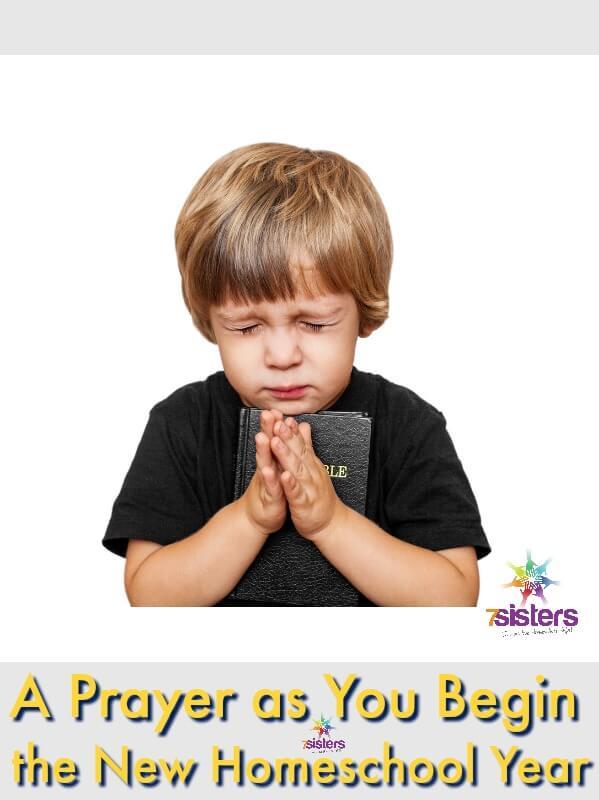 A Prayer As You Begin The New Homeschool Year