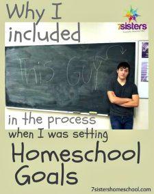 Including Teens in Homeschool Goal Setting 7SistersHomeschool.com