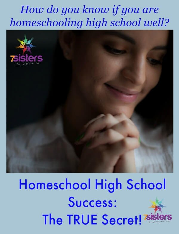 Homeschool High School Success: The True Secret