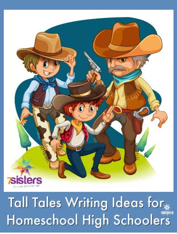 Tall Tales Writing Ideas for Homeschool High Schoolers