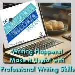 Homeschool Highschool Podcast Ep 82: Useful Professional Writing Skills