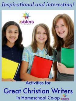 Activities for Co-op Using Great Christian Writers from 7SistersHomeschool.com