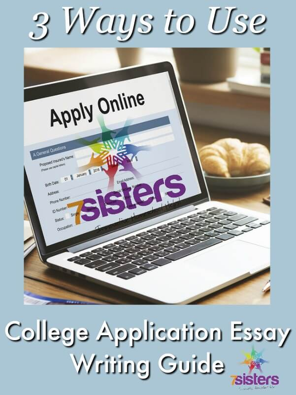 3 Ways to Use College Application Essay Writing Guide 7SistersHomeschool.com #CollegeApplicationEssayWriting This photo shows an online college application running on a laptop.