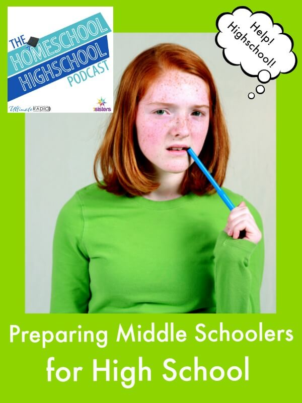 Podcast HSHSP Ep 66 Preparing Middle Schoolers for High School.
