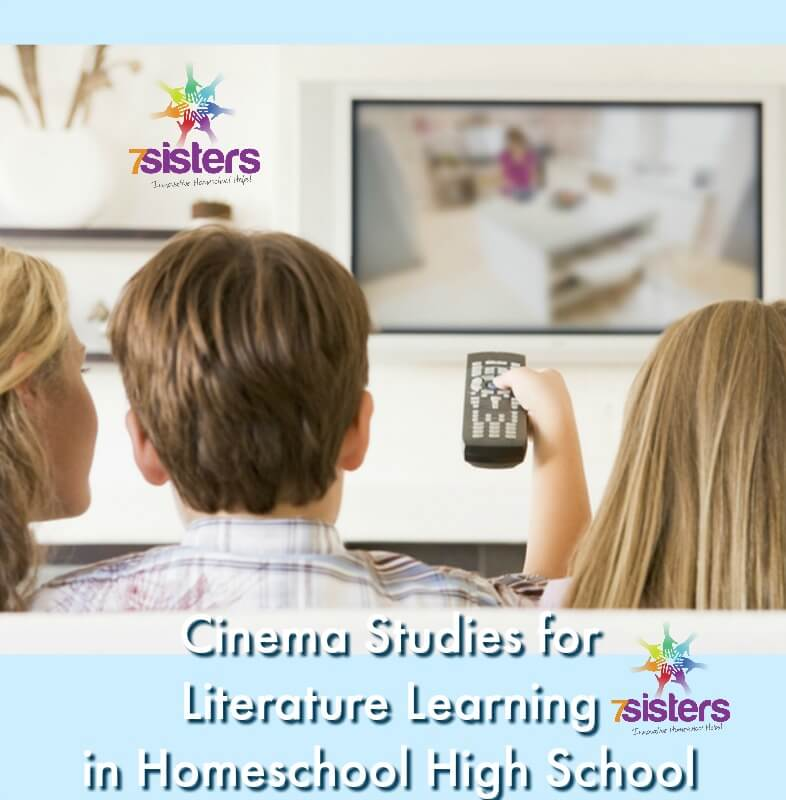 Cinema Studies for Literature Learning in High School. Movies can be a valuable part of high school Language Arts lessons. #7SistersHomeschool #HomeschoolLanguageArts #MoviesForLiteratureClass #CinemaStudiesForLiterature #HomeschoolHighSchool