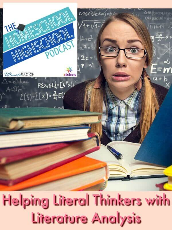 HSHSP Ep 92 Helping Literal Thinkers with Literary Analysis