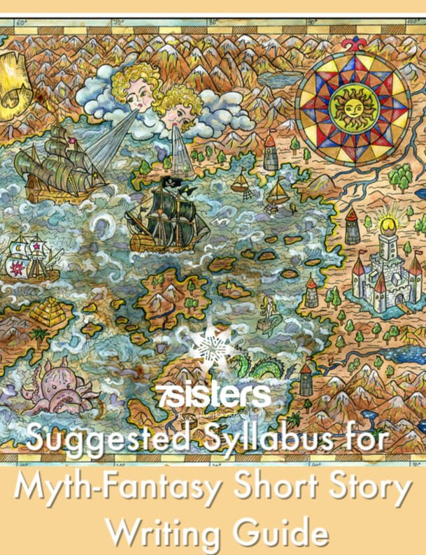 Suggested Syllabus for 7SIstersHomeschool.com's Myth-Fantasy Short Story Writing Guide. Adaptable syllabus for homeschool high schoolers or homeschool high school co-op writing class. #HomeschoolHighSchool #MythFantasyShortStoryWriting #FantasyWritingForTeens #HomeschoolLangugeArt #HomeschoolHighSchooLWriting