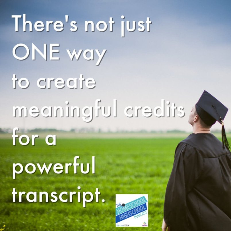 There's not just ONE way to create meaningful credits for a powerful transcript.