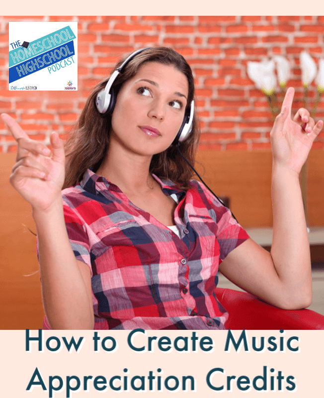 How to Create Music Appreciation Credit for Transcripts. Homeschool high schoolers need a Fine Arts credit. What if they are not artsy?Try Gena Mayo's tips.