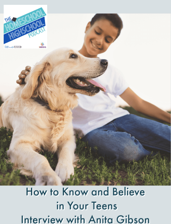How to Know and Believe in Your Teens, Interview with Anita Gibson