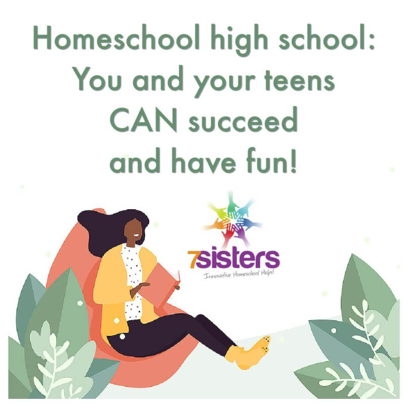 Homeschool high school: You and your teens CAN succeed and have fun!