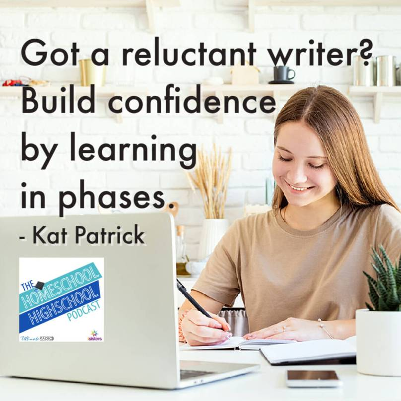 Got a reluctant writer? Build confidence by learning in phases. - Kat Patrick