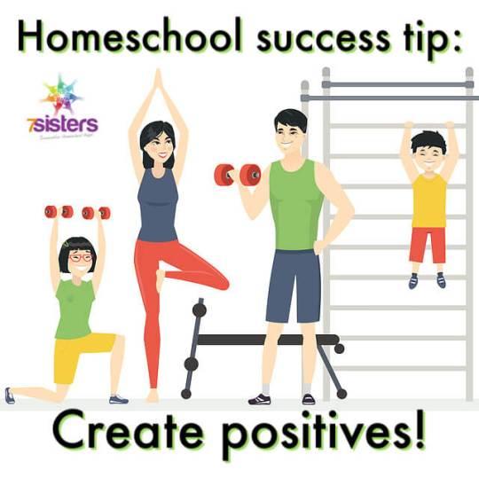 Homeschool success tip: Create positives