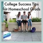 College Success Tips for Homeschool Graduates