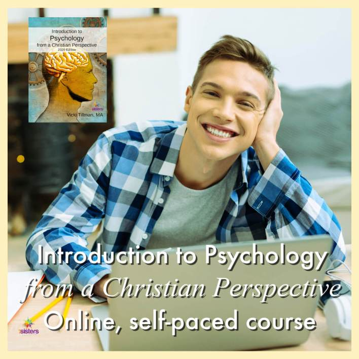 Introduction to Psychology from a Christian Perspective Online, self-paced course from 7SistersHomeschool.