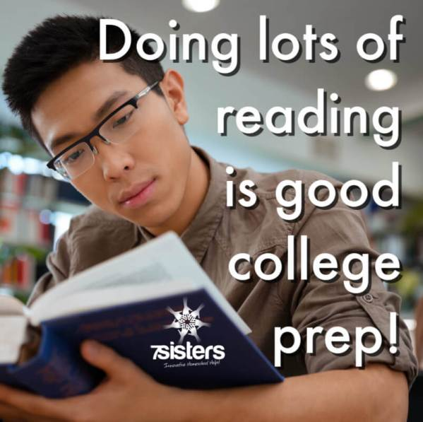 Doing lots of reading is good college prep!