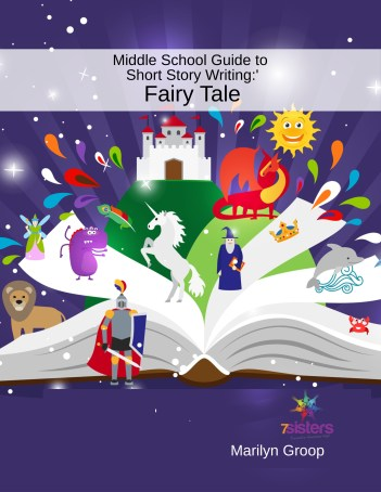 Excerpt from Middle School Short Story Writing Guide: Fairy Tales