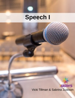 Speech I: Public Speaking curriculum from 7SistersHomeschool.com