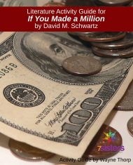 Activity Guide: Literature Activity Guide for If You Made a Million