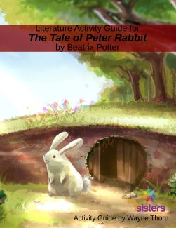 Literature Activity Guide for A Tale of Peter Rabbit
