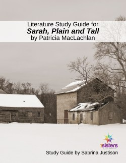Literature Study Guide for Sarah Plain and Tall