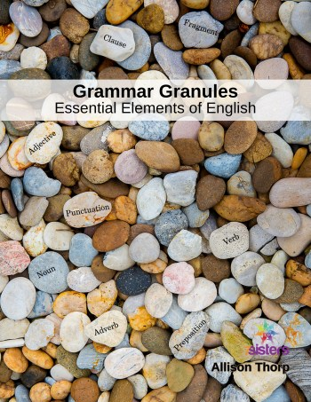 Excerpt from Grammar Granules - Essential Elements of English