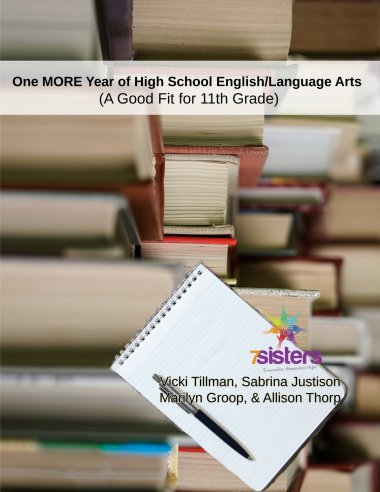 One MORE Year of High School English Language Arts a good fit for 11th grade from 7Sisters
