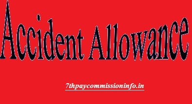 Accident Allowance Eligibility Criteria Industrial Railways Employee Under 7th Pay Commission