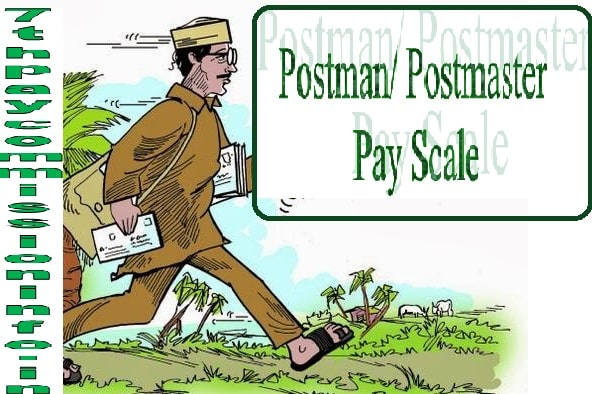 Postman mail guard Postmaster Pay Scale Grade Pay Salary Allowance