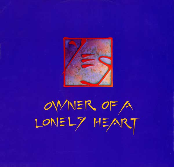 Yes - Owner Of A Lonely Heart (2 Close To The Edge / Not Fragile Mixes by  808 State)