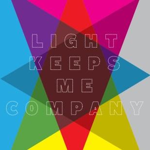 """Light Keeps Me Company"" Poster"