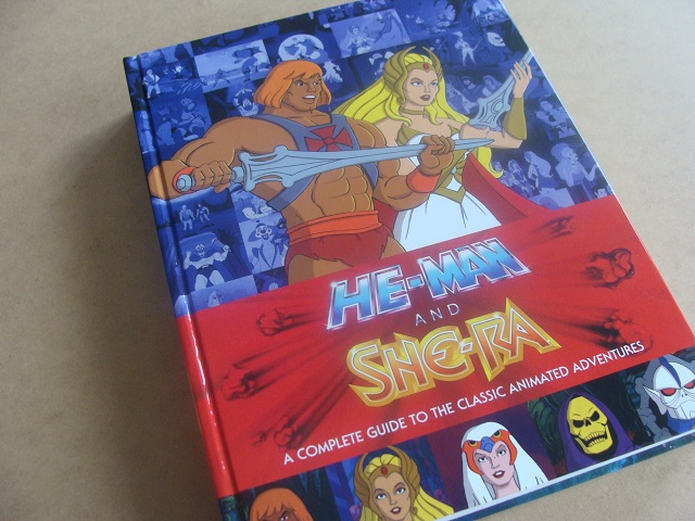 He-Man She-Ra A Complete Guide To The Classic Animated Adventures