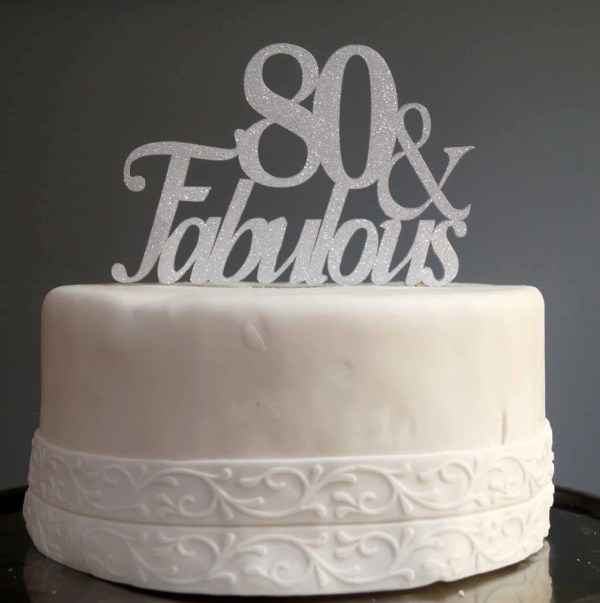 20 Happy 80th Birthday Cake Topper Pictures And Ideas On Weric