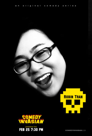 8Questions: Comedy InvAsian with Robin Tran