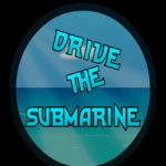 Drive The Submarine