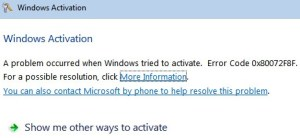 Microsoft Windows 7 Activation/Update Error Code 0x80072F8F (Solved)