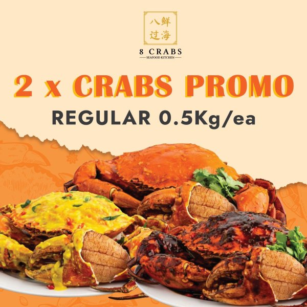 2 Crabs Promotion by 8 Crabs (Regular)