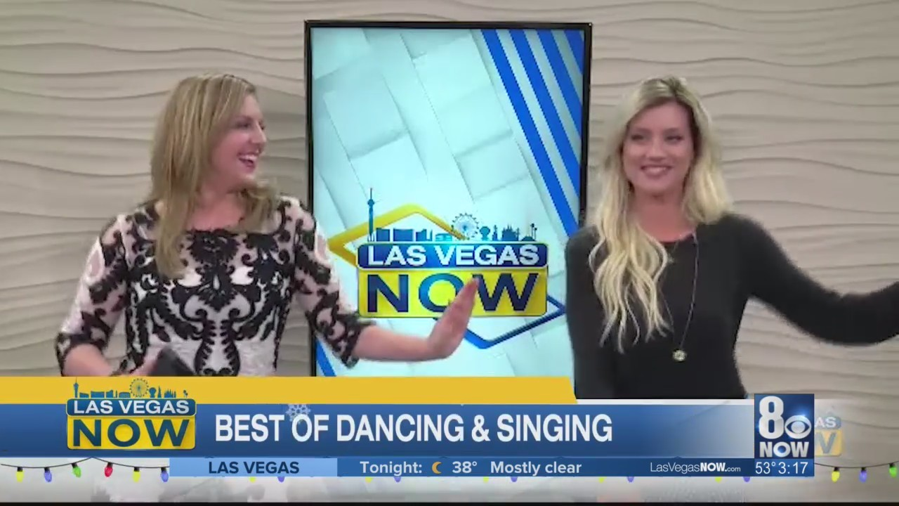 The best Las Vegas Now dancing and singing