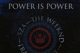 Listen: SZA, The Weeknd & Travis Scott 'Power Is Power'