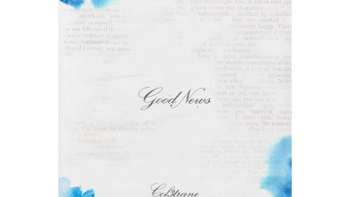 Photo of Stream Col3trane's New Song 'Good News'