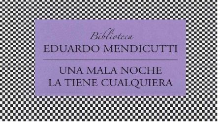 sorbos_de_inspiracion_una_ mala_ noche_ la _tiene_ cualquiera_eduardo_mendicutti