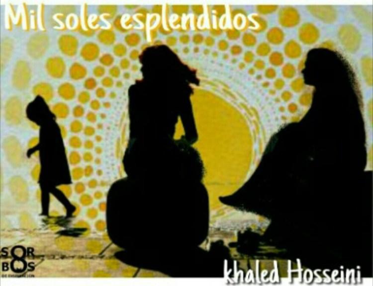 8-sorbos-de-inspiracion-mil-soles-esplendidos-de- khaled-hosseini-libro-opinión-sinopsis-lectura-frases-frases-mi-momento-café