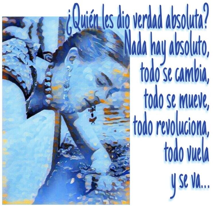8-sorbos-de-inspiracion-cita-frida-kahlo-opinión-frases-célebres-citas-pensamientos-poemas-frase-quien-les-dio-la-verdad